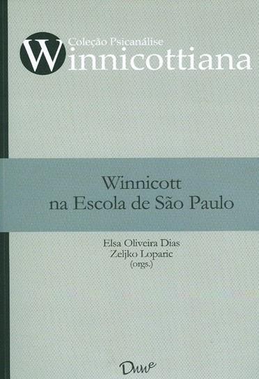 Winnicott na Escola de São Paulo