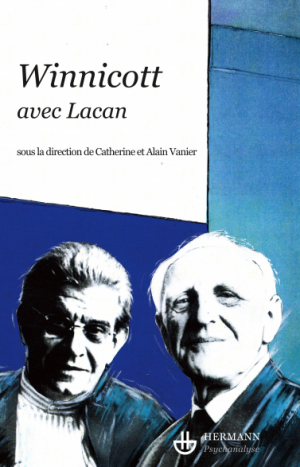 Winnicott avec Lacan
