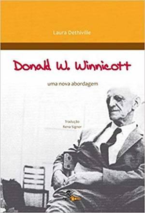 Donald W. Winnicott uma nova abordagem