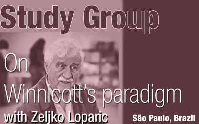 WINNICOTT'S PARADIGM, with Zeljko Loparic